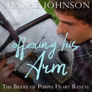 Offering His Arm: a Sweet Marriage of Convenience series MP3 Audiobook