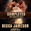 Completed: Wolf Gatherings, Book 3 (Unabridged) MP3 Audiobook