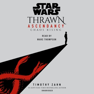 Star Wars: Thrawn Ascendancy (Book I: Chaos Rising) (Unabridged) MP3 Download