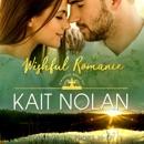 Wishful Romance: Volume 4 (Books 10-12): Small Town Southern Romance MP3 Audiobook
