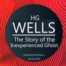 The Story of the Inexperienced Ghost: Top Stories by H. G. Wells MP3 Audiobook