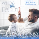 Who's the Daddy: Crescent Cove, Book 3 (Unabridged) MP3 Audiobook