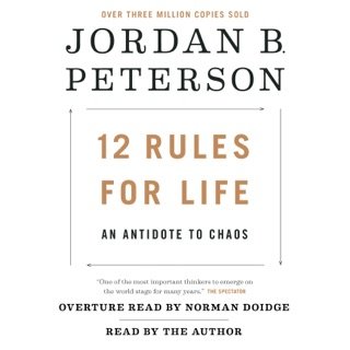 12 Rules for Life: An Antidote to Chaos (Unabridged) MP3 Download