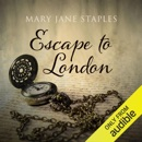 Escape to London (Unabridged) MP3 Audiobook
