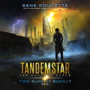 Two Suns at Sunset (Unabridged) MP3 Audiobook