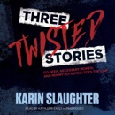 Three Twisted Stories: Go Deep, Necessary Women, and Remmy Rothstein Toes the Line MP3 Audiobook