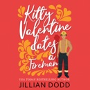 Kitty Valentine Dates a Fireman (Unabridged) MP3 Audiobook