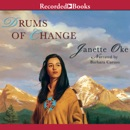 Drums of Change: The Story of Running Fawn MP3 Audiobook