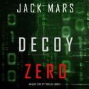 Decoy Zero: An Agent Zero Spy Thriller, Book 8 (Unabridged) MP3 Audiobook