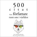 500 citat från författare runt om i världen: Samling av de bästa citat mp3 descargar