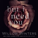 But I Need You MP3 Audiobook