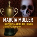 Trophies and Dead Things MP3 Audiobook