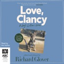 Love, Clancy: A Dog's Letters Home (Unabridged) MP3 Audiobook