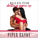 Rules for Dating Your Ex: The Baileys, Book 9 (Unabridged) MP3 Audiobook