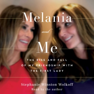 Melania and Me (Unabridged) MP3 Download