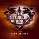 The Stone of Darkness: The Dragonslayer Series, Book Three of Four (Unabridged) MP3 Audiobook
