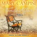 Family Affair, A: Fall: A Small Town Family Saga MP3 Audiobook