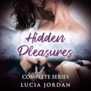 Hidden Pleasures: Business Adult Romance - Complete Series (Unabridged) MP3 Audiobook