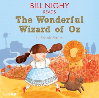 Bill Nighy reads The Wonderful Wizard of Oz (Famous Fiction) E-Book Download