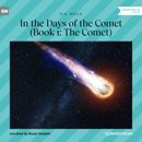 The Comet - In the Days of the Comet, Book 1 (Unabridged) MP3 Audiobook
