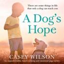 A Dog's Hope (Unabridged) MP3 Audiobook