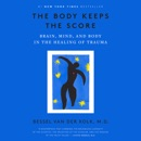 The Body Keeps the Score: Brain, Mind, and Body in the Healing of Trauma (Unabridged) listen, audioBook reviews, mp3 download