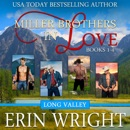 Miller Brothers in Love: Books 1-4: A Contemporary Western Romance Boxset (Unabridged) MP3 Audiobook