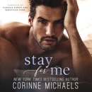 Stay for Me: The Arrowood Brothers, Book 4 (Unabridged) MP3 Audiobook