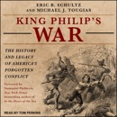 King Philip's War: The History and Legacy of America's Forgotten Conflict MP3 Audiobook