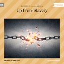 Up From Slavery (Unabridged) MP3 Audiobook