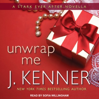 Unwrap Me: A Stark Ever After Novella E-Book Download