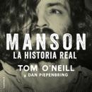 Download Manson. La historia real [Manson: the Real Story] (Unabridged) MP3