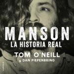Manson. La historia real [Manson: the Real Story] (Unabridged)