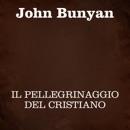 Il pellegrinaggio del cristiano MP3 Audiobook