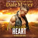 Harrison's Heart: Book 7: Heroes For Hire MP3 Audiobook