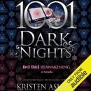 Rock Chick Reawakening: A Rock Chick Novella - 1001 Dark Nights (Unabridged) MP3 Audiobook