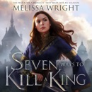 Seven Ways to Kill a King MP3 Audiobook