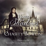 House of Shadows: The Victorian Gothic Collection, Book 1 (Unabridged)