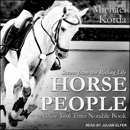 Horse People: Scenes from the Riding Life MP3 Audiobook