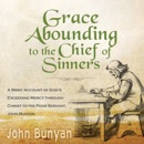 Grace Abounding to the Chief of Sinners MP3 Audiobook