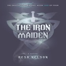 Download The Iron Maiden: The Dragonslayer Series, Book 2 (Unabridged) MP3