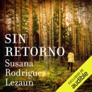 Sin Retorno (Narración en Castellano) [No Return] (Unabridged) mp3 descargar