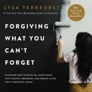 Forgiving What You Can't Forget MP3 Audiobook