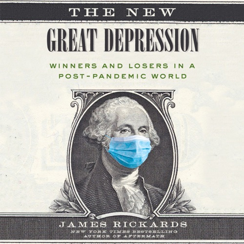 The New Great Depression: Winners and Losers in a Post-Pandemic World (Unabridged) Listen, MP3 Download