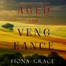 Aged for Vengeance (A Tuscan Vineyard Cozy Mystery—Book 5) MP3 Audiobook