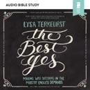 The Best Yes: Audio Bible Studies MP3 Audiobook