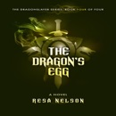 Download The Dragon's Egg: The Dragonslayer Series: Book Four of Four (Unabridged) MP3