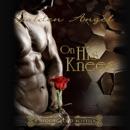 On His Knees: Stronghold Novellas (Unabridged) MP3 Audiobook