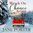 Miracle on Chance Avenue: Love on Chance Avenue, Book 2 (Unabridged) MP3 Audiobook