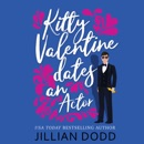 Kitty Valentine Dates an Actor (Unabridged) MP3 Audiobook
